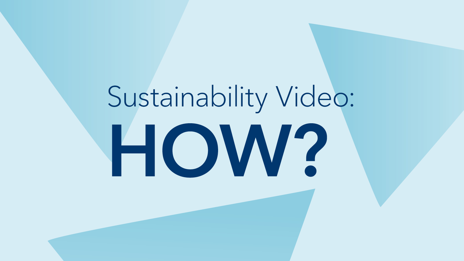 Sustainability: How